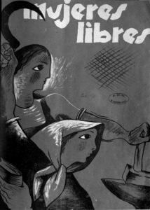 Suceso Portales Casamar fue fundadora de la organización Mujeres Libres. En la imagen,cubierta de la revista Mujeres Libres.
